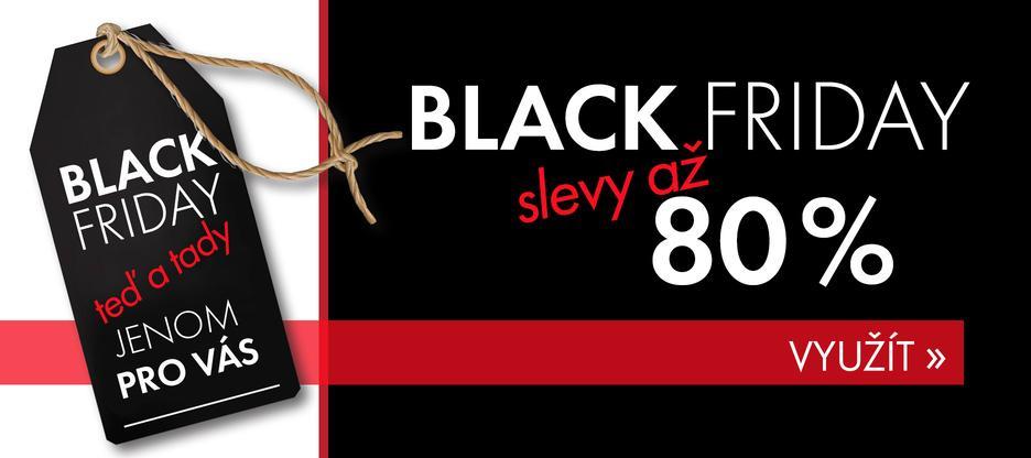 Až 80% slevy na BLACK FRIDAY! Do Vánoc levněji nebude.